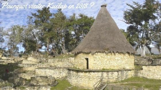 Article Blog Sur Le Nord Perou Et Kuelap