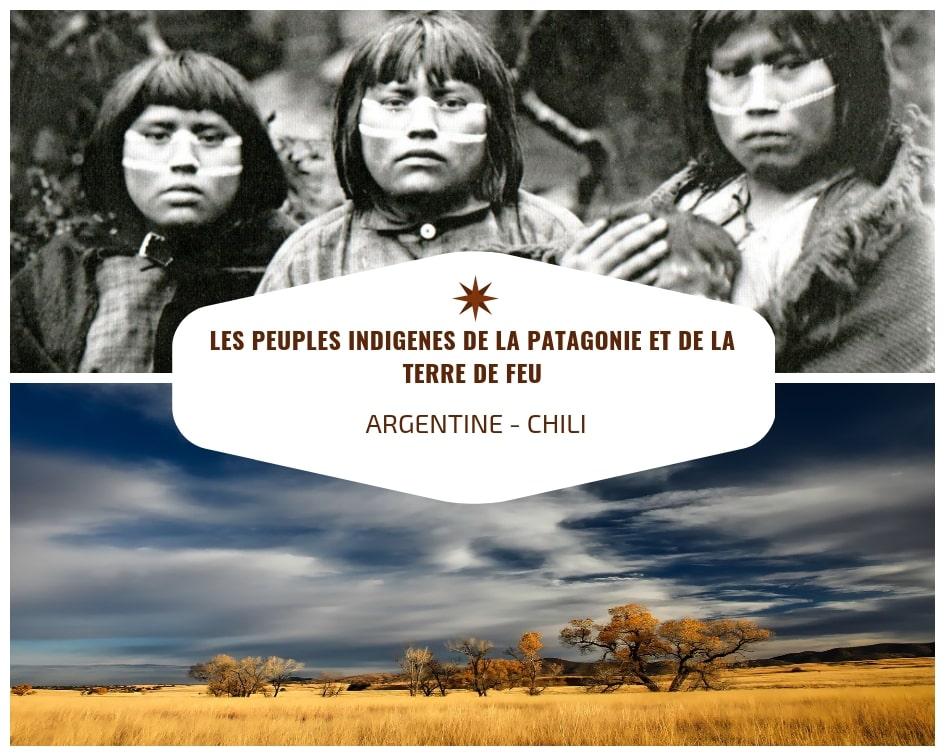Les Peuples Indigènes De La Patagonie Et Terre De Feu