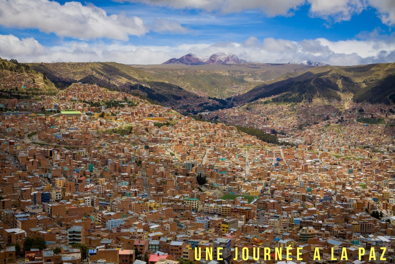 Une Journée à La Paz