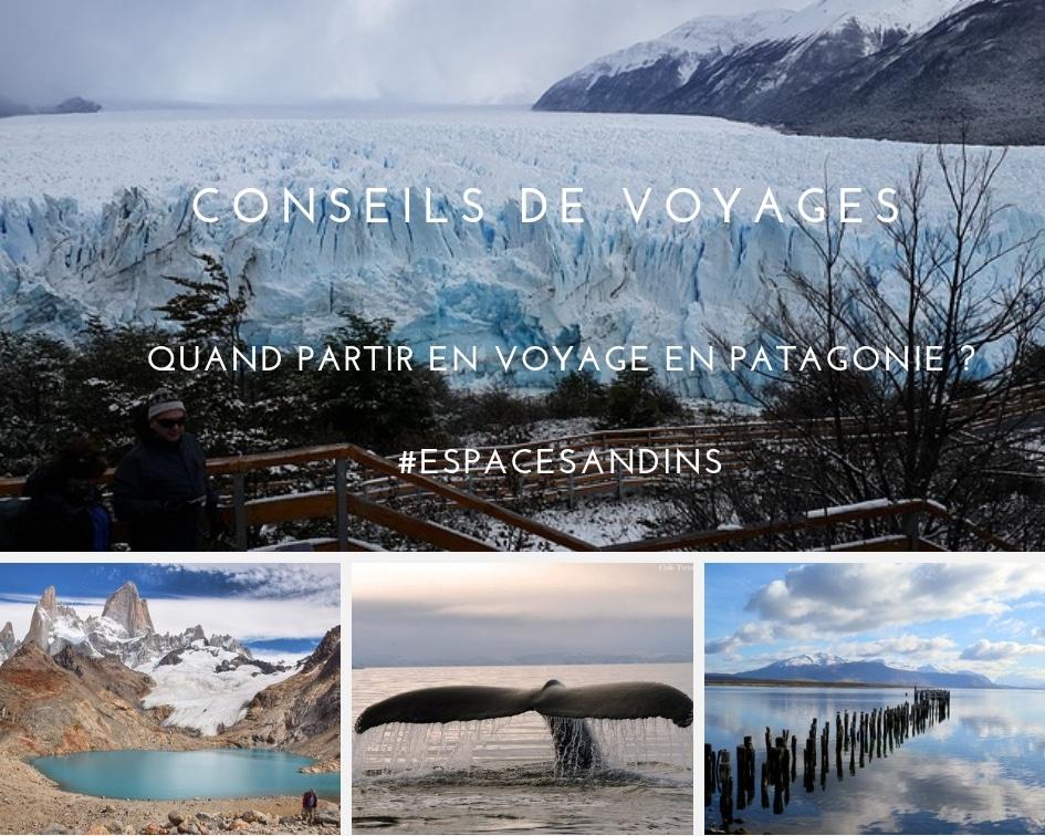 Conseils : Quand Partir En Voyage En Patagonie ?