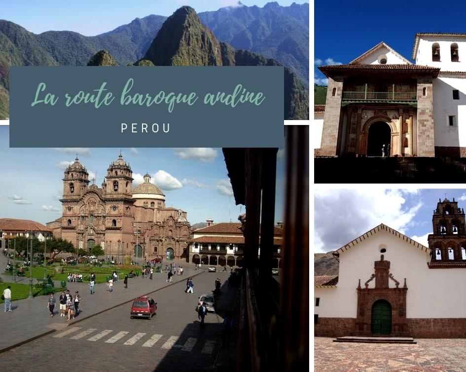 Pérou : La Route Baroque Andine