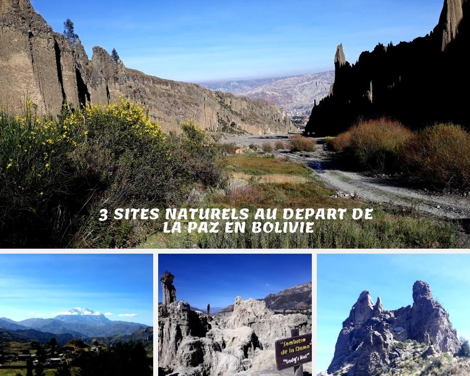 3 Sites Naturels Au Départ De La Paz En Bolivie