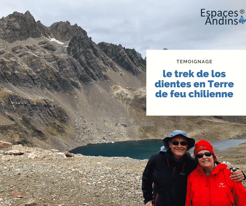 Avis De Nos Clients Espaces Andins Trek De Los Dientes En Terre De Feu Chilienne